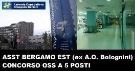 Concorso oss a 5 posti presso la ASST Bergamo Est di Seriate Bergamo