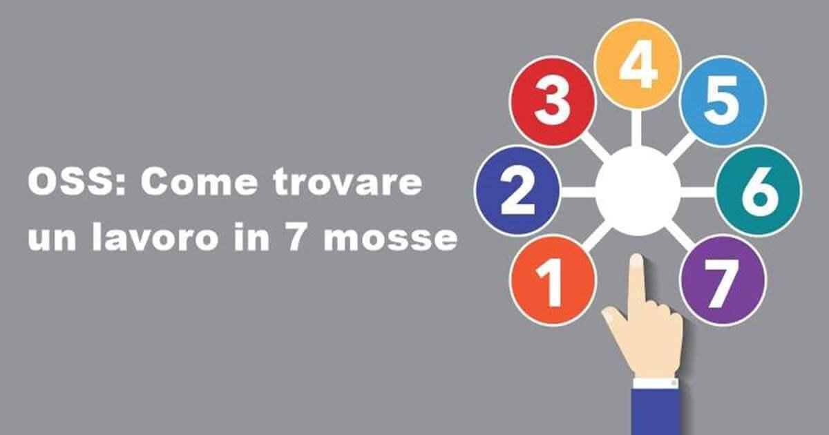 Lavoro Oss Come Trovare Lavoro In 7 Mosse